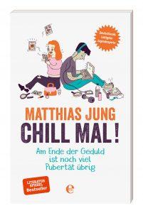 Buch Chill mal von Matthias Jung
